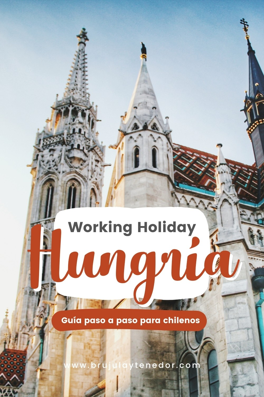 working holiday hungria para chilenos